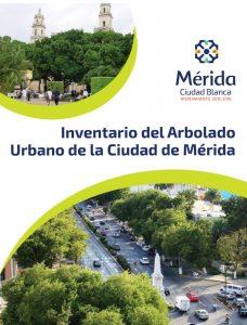 Inventario de Arbolado Urbano de la Ciudad de Mérida